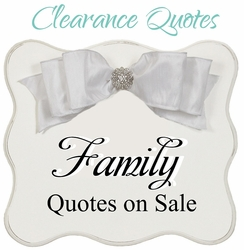 Family Sayings - Clearance