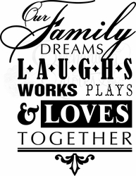 Family Dreams Wall Quote Decal
