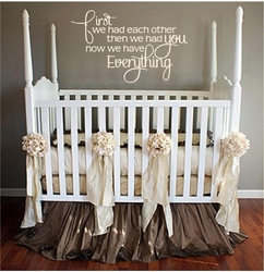 Nursery Wall Quotes - First We Had Eachother