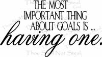 Having Goals Vinyl Wall Decals