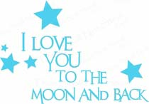Baby Wall Quotes - I Love You To The Moon and Back