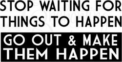 Make It Happen Vinyl Wall Decals