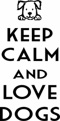 Keep Calm Love Dogs