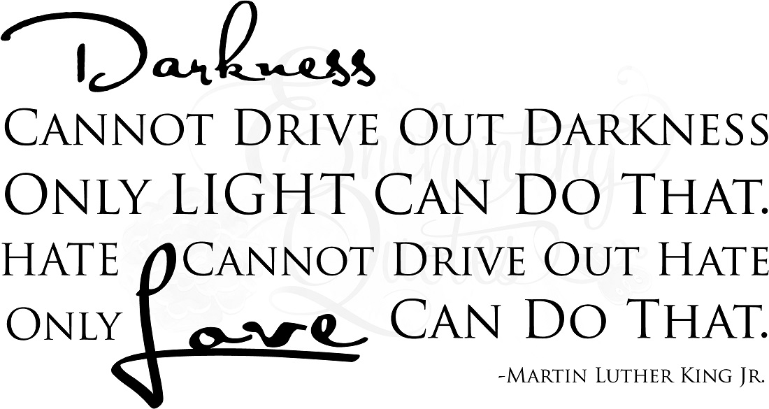 Martin Luther King Jr. 'Darkness Quote
