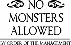 No Monsters Allowed Nursery Wall Quote