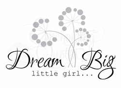 Dream Big Little Girl