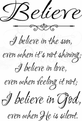 I Believe in the Sun Christian Wall Quotes