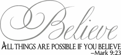 All Things Are Possible if You Believe Christian Wall Decals