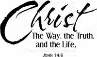 Christ The Way The Truth Christian Wall Decals