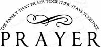 Religious Wall Sayings - The Family That Prays Together Stays Together