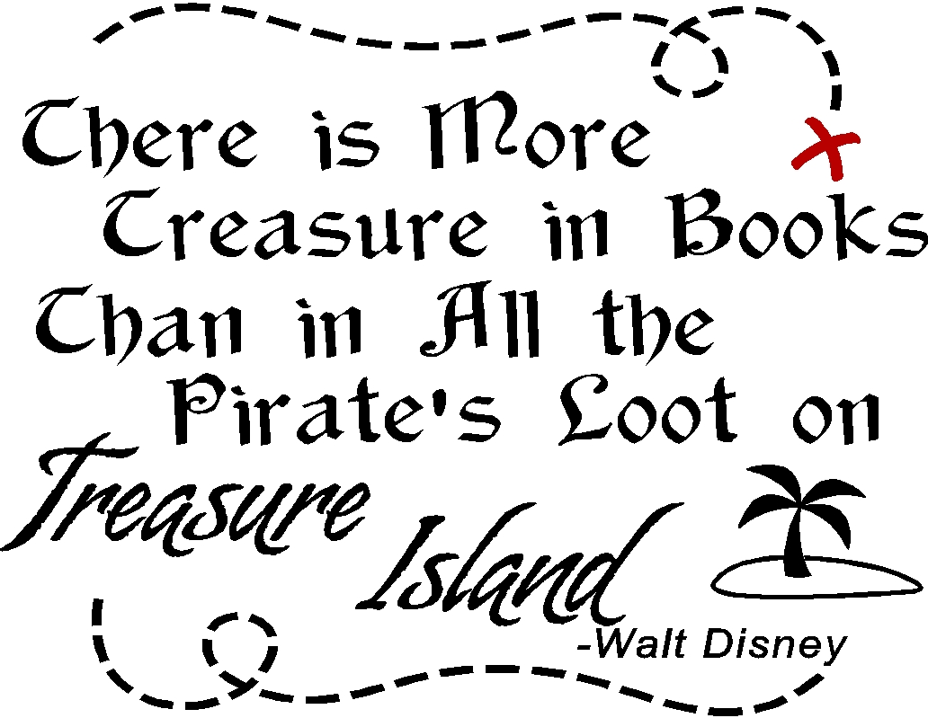 There Is More Treasure in Books Walt Disney