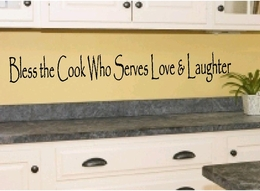 Bless The Cook Who Serves Love & Laughter