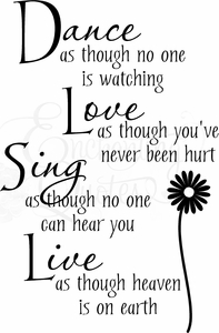 Wall Quotes - Dance Love Sing Live