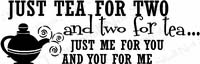 Tea For Two Kitchen Wall Quote