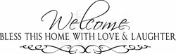Welcome Quotes - Bless This Home