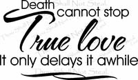 True Love Delayed