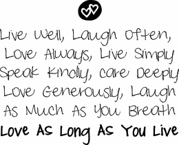 Live Well Laugh Often