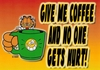 Give Me Coffee and No One Gets Hurt (Fun Office Sign) - Velcro & Magnetic!