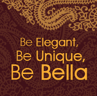 BE ELEGANT, BE UNIQUE, BE BELLA