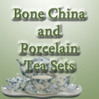 Bone China and Porcelain Tea Sets
