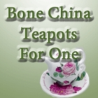 Bone China Teapots for One