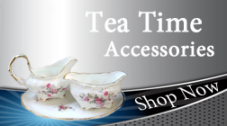 Tea Time Accessories