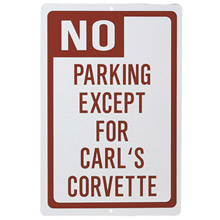 Personalized No Parking Sign