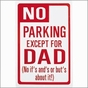Personalized No Parking Sign - click to Enlarge