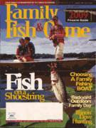 Family Fish & Game Magazine