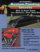 Kustom Painting Secrets by Jon Kosmoski - Wolfgang Publications