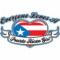 Everyone Love Puerto Rican Girl