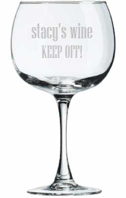 Keep Off! My Wine Glass