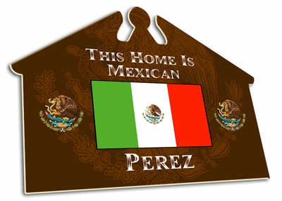 Mexico House Sign