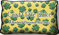 One Hundred Thousand Welcomes Pillow