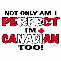 Perfect & Canadian Too