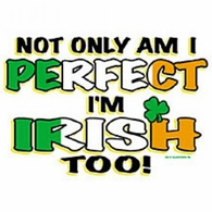 Perfect/Irish Too!