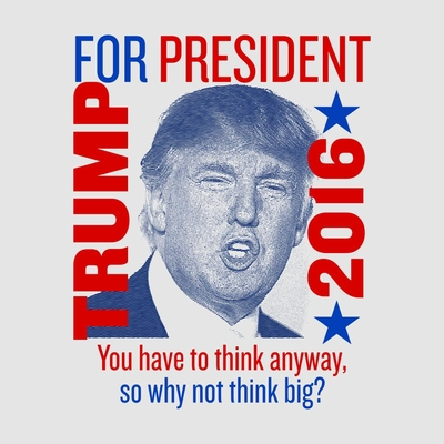 Trump Think Big T-shirt