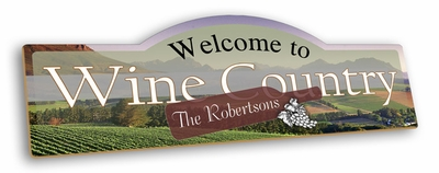 Welcome To Wine Country Display Sign