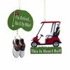 "Item # 103957 - 3-4.5"" I'm Retired/How I Roll Golf Christmas Ornament"