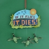 Item # 483502 - If It Flies It Dies Hunting Christmas Ornament