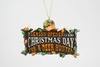Item # 483823 - Season Opener Hunting Ornament