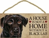 Item # 628013 - Black Lab House Not Home Sign
