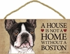 Item # 628014 - Boston Terrier House Not Home Sign