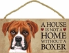 Item # 628015 - Uncropped Boxer House Not Home Sign