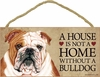 Item # 628017 - Bulldog House Not Home Sign