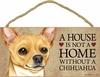 Item # 628020 - Tan Chihuahua House Not Home Sign