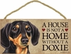 Item # 628024 - Black/Tan Dachshund House Not Home Sign
