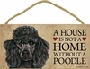 Item # 628042 - Black Poodle House Not Home Sign