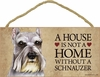 Item # 628047 - Schnauzer House Not Home Sign