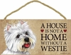 Item # 628054 - Westie House Not Home Sign